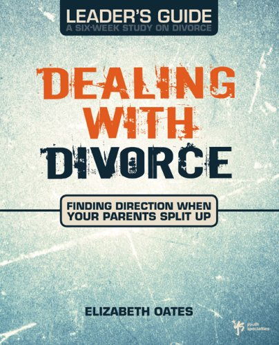 Dealing with Divorce Leader's Guide  N/A 9780310278870 Front Cover