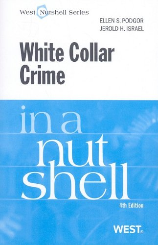 White Collar Crime  4th 2009 (Revised) edition cover