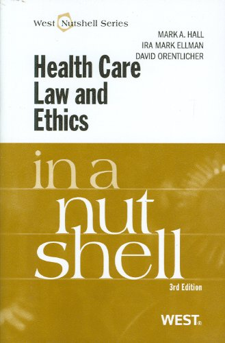 Health Care Law and Ethics  3rd 2011 (Revised) edition cover