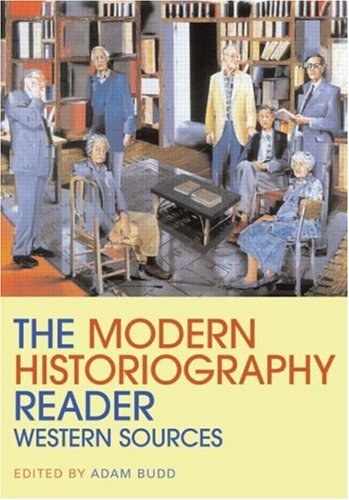 Modern Historiography Reader Western Sources  2009 edition cover