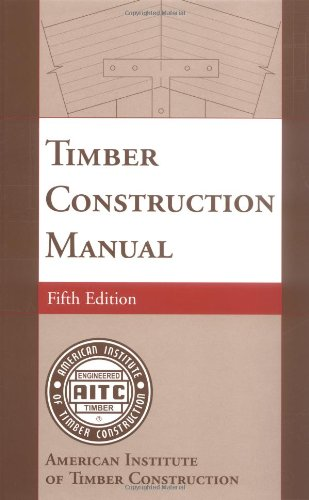 Timber Construction Manual  5th 2005 (Revised) 9780471236870 Front Cover