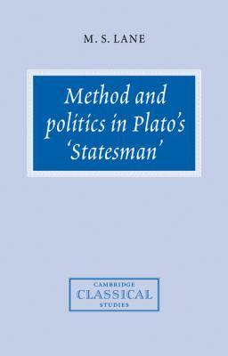 Method and Politics in Plato's Statesman   2007 9780521036870 Front Cover