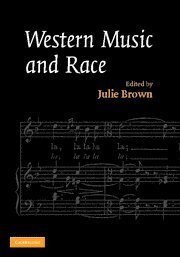 Western Music and Race   2007 9780521838870 Front Cover