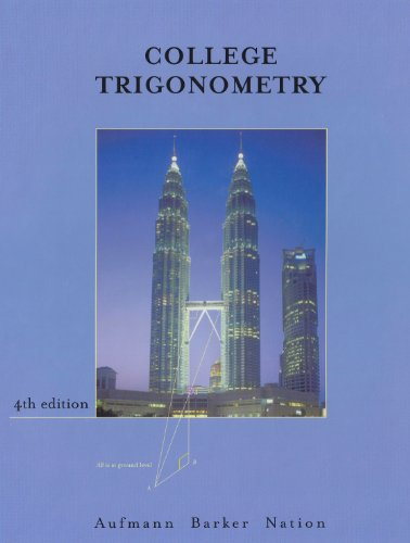 College Trigonometry  4th 2002 9780618130870 Front Cover