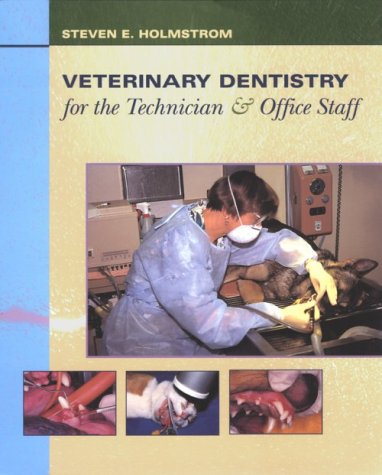 Veterinary Dentistry for the Technician and Office Staff   2000 9780721681870 Front Cover
