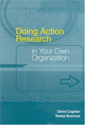 Doing Action Research in Your Own Organization   2000 9780761968870 Front Cover