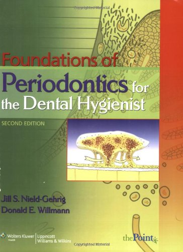 Foundations of Periodontics for the Dental Hygienist  2nd 2008 (Revised) edition cover