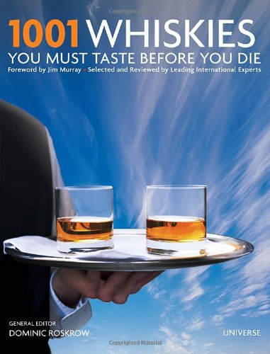 1001 Whiskies You Must Taste Before You Die  N/A edition cover
