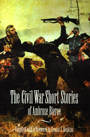 Civil War Short Stories of Ambrose Bierce  N/A edition cover