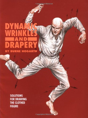 Dynamic Wrinkles and Drapery Solutions for Drawing the Clothed Figure  1995 edition cover