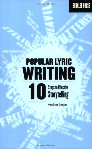 Popular Lyric Writing 10 Steps to Effective Storytelling N/A edition cover