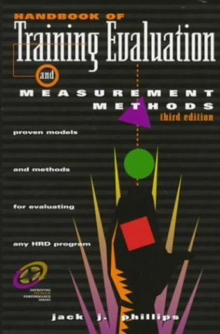 Handbook of Training Evaluation and Measurement Methods  3rd 1997 (Revised) edition cover