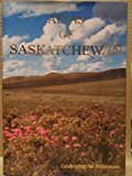 Atlas of Saskatchewan 2nd 9780888803870 Front Cover
