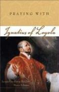 Praying with Ignatiusof Loyola  N/A edition cover