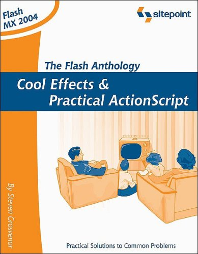 Flash Anthology Cool Effects and Practical ActionScript  2004 9780957921870 Front Cover