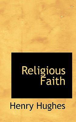 Religious Faith  N/A 9781116899870 Front Cover