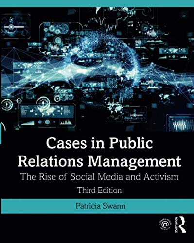 Cases in Public Relations Management The Rise of Social Media and Activism 3rd 2020 9781138088870 Front Cover