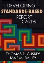 Developing Standards-Based Report Cards   2010 edition cover