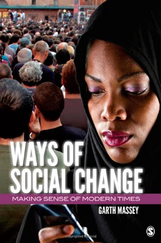 Ways of Social Change Making Sense of Modern Times  2012 edition cover