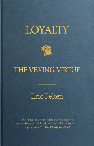 Loyalty The Vexing Virtue N/A edition cover