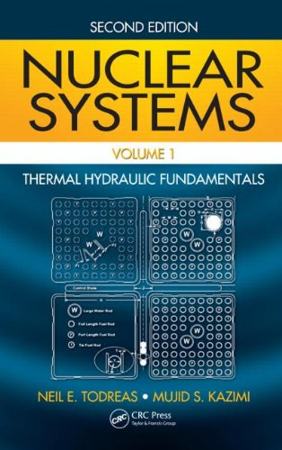 Nuclear Systems Volume I Thermal Hydraulic Fundamentals, Second Edition 2nd 2011 (Revised) 9781439808870 Front Cover