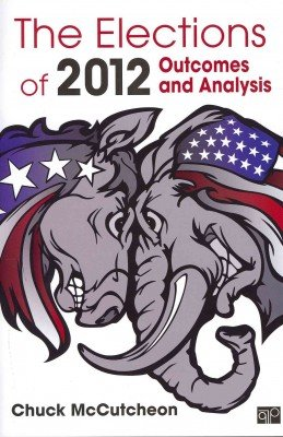 Elections of 2012 Outcomes and Analysis  2013 (Revised) edition cover