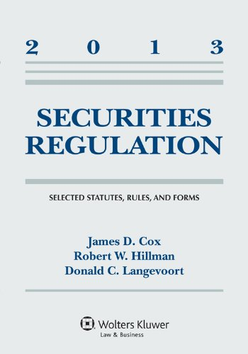 Securities Regulation: Selected Statutes, Rules and Forms, 2013 Supplement  2013 edition cover
