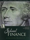 School Finance A California Perspective 10th (Revised) 9781465267870 Front Cover