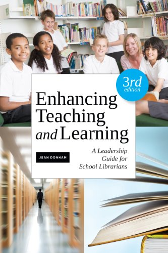 Enhancing Teaching and Learning: A Leadership Guide for School Libraries  2013 edition cover