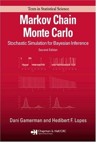 Markov Chain Monte Carlo Stochastic Simulation for Bayesian Inference 2nd 2006 (Revised) edition cover