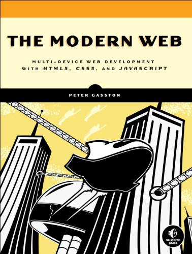 Modern Web Multi-Device Web Development with HTML5, CSS3, and Javascript  2013 9781593274870 Front Cover