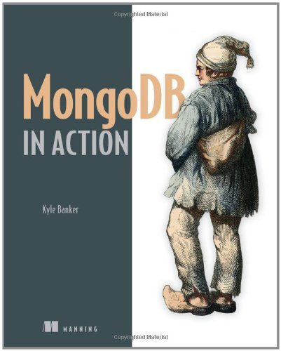 MongoDB in Action   2011 9781935182870 Front Cover