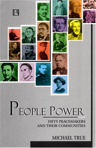 People Power Fifty Peacemakers and Their Communities N/A edition cover