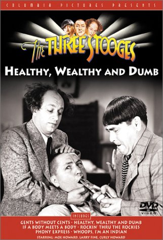 Three Stooges - Healthy Wealthy & Dumb System.Collections.Generic.List`1[System.String] artwork