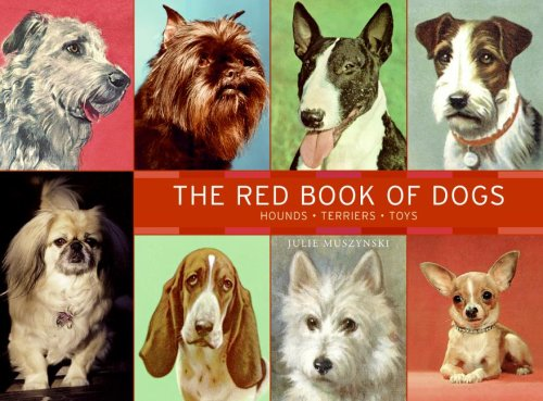 Red Book of Dogs Hounds, Terriers, Toys  2007 9780061238871 Front Cover