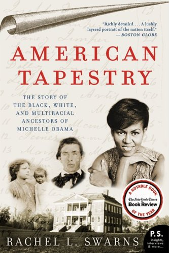 American Tapestry The Story of the Black, White, and Multiracial Ancestors of Michelle Obama N/A edition cover