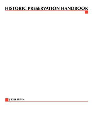 Historic Preservation Handbook:   2002 9780071589871 Front Cover
