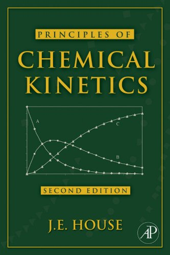 Principles of Chemical Kinetics  2nd 2007 9780123567871 Front Cover