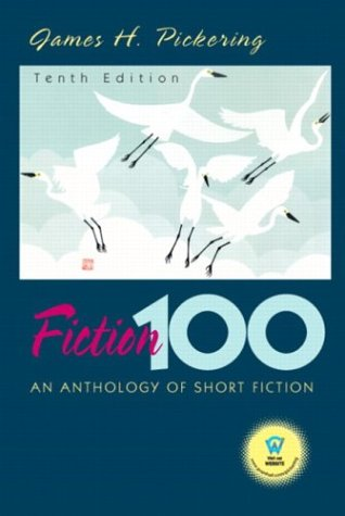 Fiction 100 An Anthology of Short Fiction 10th 2004 edition cover