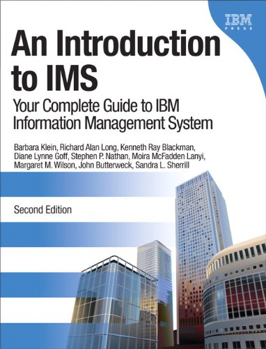 Introduction to IMS Your Complete Guide to IBM Information Management System 2nd 2012 (Revised) 9780132886871 Front Cover
