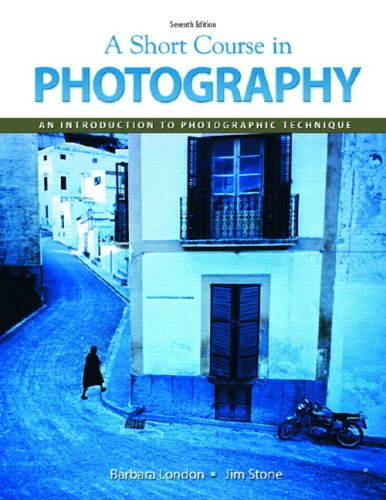 Short Course in Photography An Introduction to Photographic Technique 7th 2009 edition cover