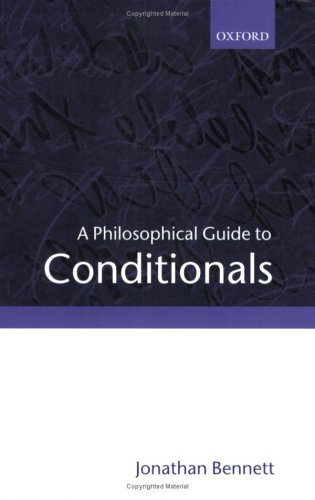 Philosophical Guide to Conditionals   2003 9780199258871 Front Cover