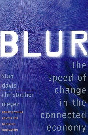Blur The Speed of Change in the Connected Economy  1998 9780201339871 Front Cover