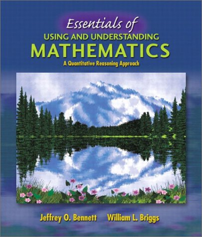 Essentials of Using and Understanding Mathematics A Quantitative Reasoning Approach  2003 edition cover