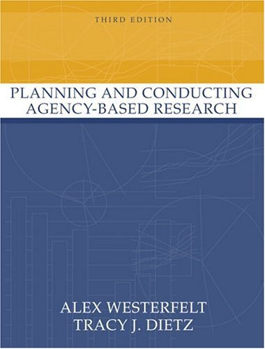 Planning and Conducting Agency-Based Research  3rd 2005 (Revised) edition cover