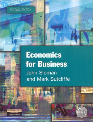 Economics for Business  2nd 2001 9780273651871 Front Cover