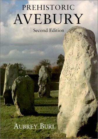 Prehistoric Avebury  2nd 2002 (Revised) 9780300090871 Front Cover
