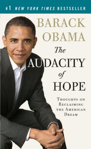 Audacity of Hope Thoughts on Reclaiming the American Dream N/A edition cover