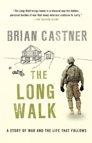 Long Walk A Story of War and the Life That Follows N/A edition cover
