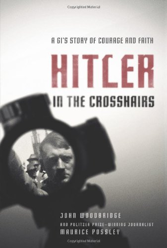 Hitler in the Crosshairs A GI's Story of Courage and Faith  2011 edition cover